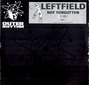 Leftfield - Not Forgotten - artwork