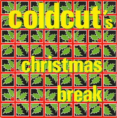 Coldcut's Christmas Break