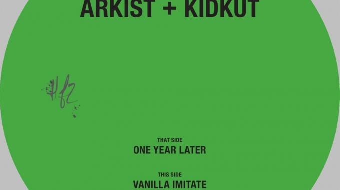 Arkist & Kidkut – One Year Later/Vanilla Imitate