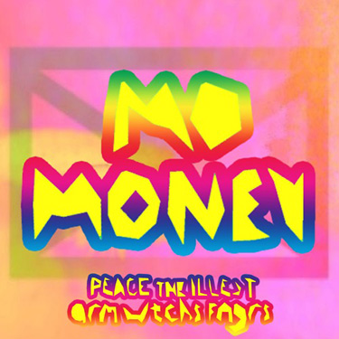 Peace The Illest & Arm Wtchs Fngrs – Mo Money EP