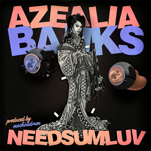 Azealia Banks - NEEDSOMELUV (SXLND) - artwork