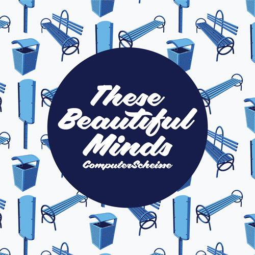 PL009 - ComputerScheisse - These Beautiful Minds EP - artwork