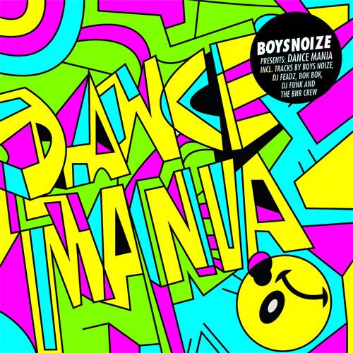 Boys Noize presents A Tribute To Dance Mania - artwork