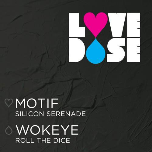 LoveDose001 - Motif/Wokeye - artwork