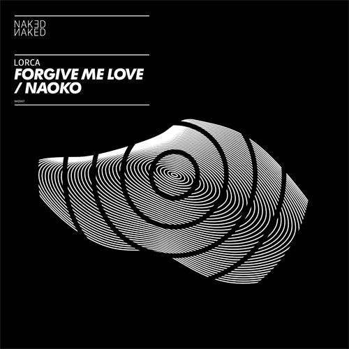Lorca - Forgive Me Love / Naoko - artwork